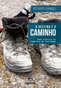 Caminho de Santiago: do fim surgem novos começos