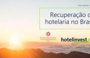 IV Fórum Brasileiro de Hotéis Independentes debate retomada e economia do setor
